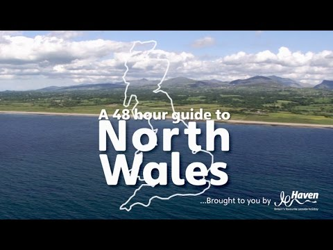 A 48 Hour Guide to North Wales