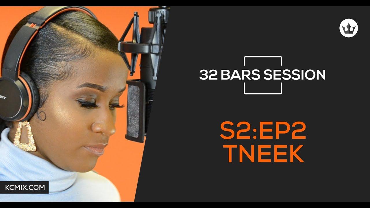 32 Bars Session - SE2:EP2 - Tneek