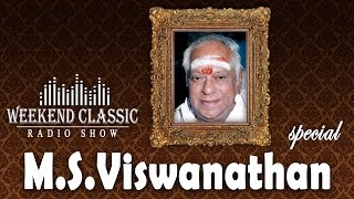 Video M.S. Viswanathan - Weekend Classic Radio Show | Hit Songs & Unheard Stories | Mirchi Senthil download MP3, 3GP, MP4, WEBM, AVI, FLV April 2018