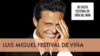 """LUIS MIGUEL """"SUAVE"""" FESTIVAL DE VIÑA DE CULTO #VIÑA #CHILE #FESTIVALDEVIÑA"""