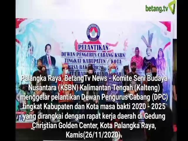 8 DPC KSBN Kabupaten/Kota di Kalteng Dilantik betang.tv
