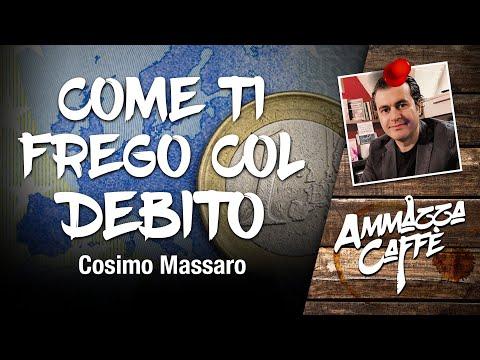 COME TI FREGO COL DEBITO - Ammazzacaffè con Cosimo Massaro