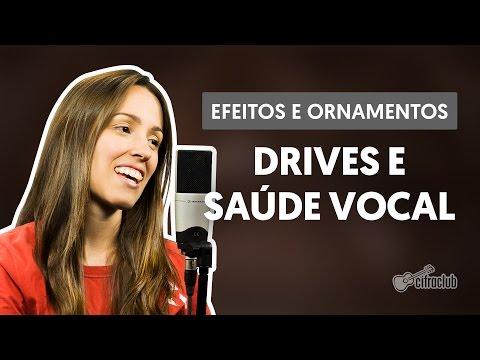 Como Cantar Drives (Aula 1) | Efeitos e Ornamentos Vocais