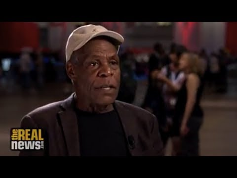Danny Glover on a New Radical Politics