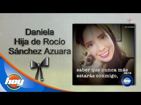 Fallece la hija de Rocío Sánchez Azuara | Hoy