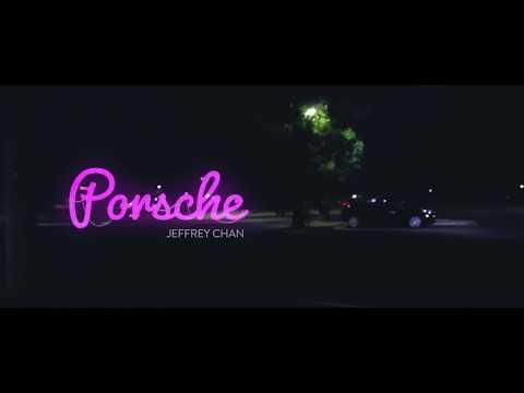 Jeffrey Chan - Porsche (Official Video)