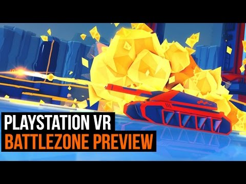 PlayStation VR - Battlezone preview
