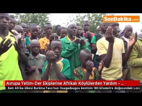 Avrupa Yetim Der Ekiplerine Afrikalı Köylülerden Yardım
