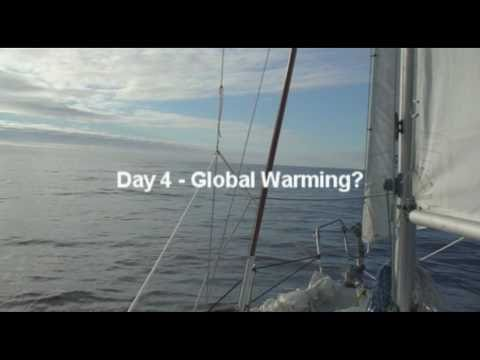 Sailing the Pacific Coast: Day 4- Global Warming