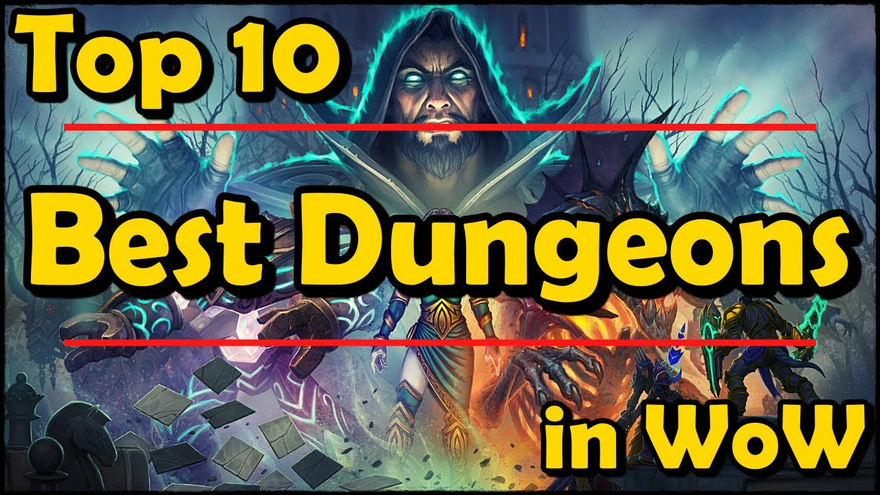 Top 10 Best Dungeons in World of Warcraft (Up to BFA Anyway) thumbnail