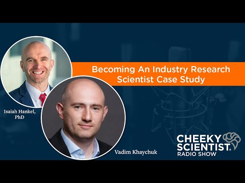 Becoming An Industry Research Scientist Case Study Podcast