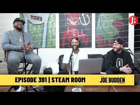 The Joe Budden Podcast Episode 391   Steam Room