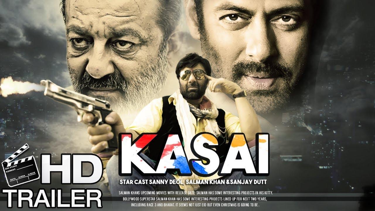Kasai Movie Teaser | Salman Khan , Sunny Deol & Sanjay ...
