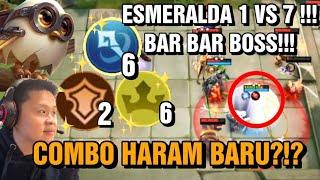 COMBO HARAM BARU?!? ESMERALDA 1 VS 7!! GILAAA BOSS