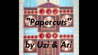 """Papercuts"" by Uzi & Ari.wmv"