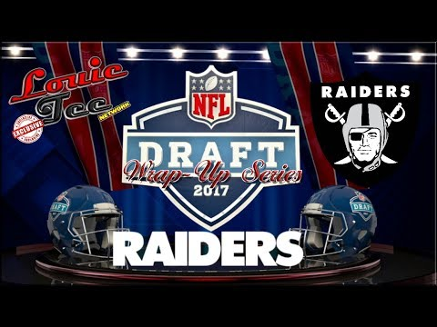 2017 NFL Draft Wrap-Up Series: Oakland Raiders (Breakdown of Each Player Selected)