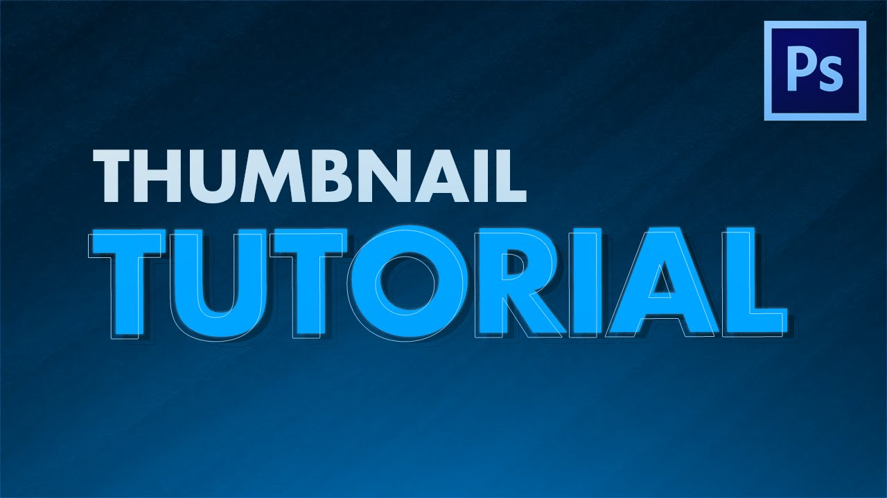 Designing a YouTube Thumbnail - Photoshop Tutorial - YouTube