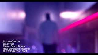 Somee Chohan - Black Hair | Official video HD | (Prod By Sunny Brown) Brand New Songs 2015