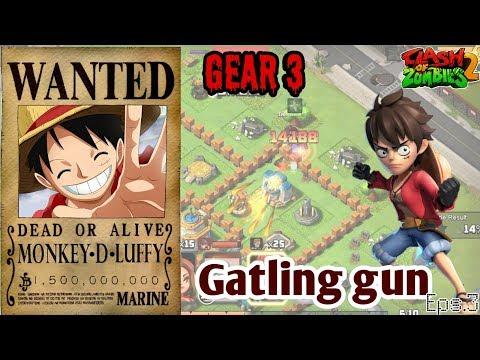 COZ2|Mugiwara No Luffy One Piece Gear3 Haki And Gatling Gun