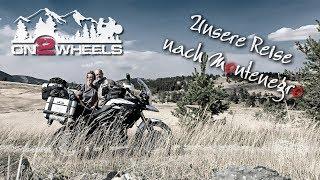 OUR TRIP TO MONTENEGRO | Motorcycle Tour