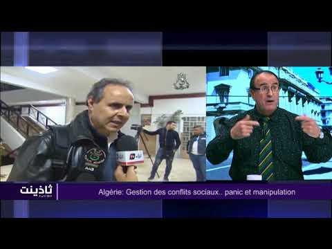 Thadhyant 02 04 18: Algérie: Gestion des conflits sociaux.. panic et manipulation!