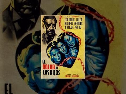 El Dolor De Los Hijos Movie free download HD 720p