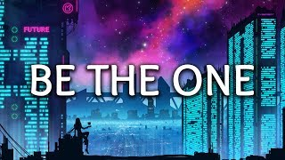 Dua Lipa ‒ Be The One (Lyrics)
