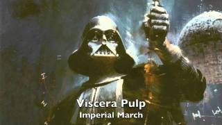 Imperial March - Dubstep remix (Viscera Pulp)