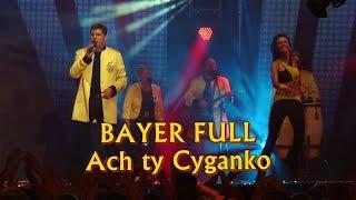 bayer full ach ty cyganko disco hit festival kobylnica 2012