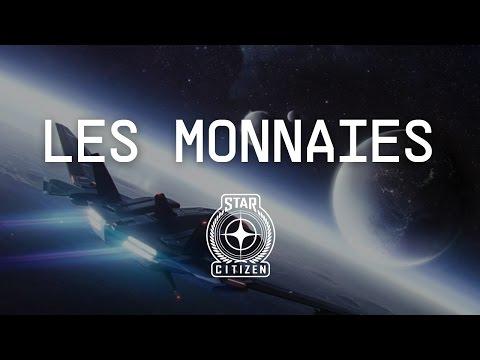 LES MONNAIES - Comment gagner de l'argent dans Star Citizen (2.6.2) [FR]