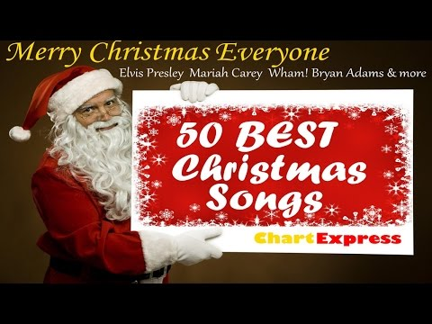 The 50 Best Christmas Songs | Merry Christmas Everyone | Chartexpress