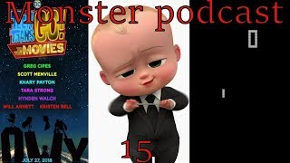 Monster podcast episode 15: Pong into a tv show, boss baby award, and teen titans go the movie