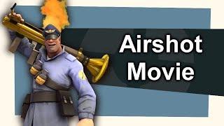 TF2: Airshot Market Garden [Frag Movie]