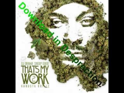 Snoop Dogg - That's My Work 2 (Full Mixtape) + ZIP