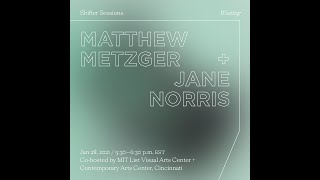 Shifter Session: Matthew Metzger and Jane Norris