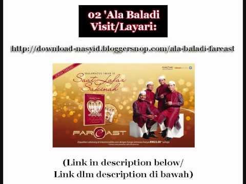 Nasyid oleh Fareast (Album: Halawatul Iman 2) - 'Ala Baladi