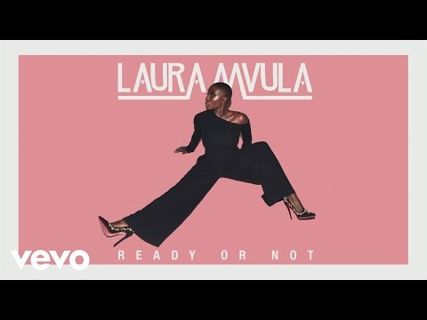 Laura Mvula - Ready or Not (Audio)