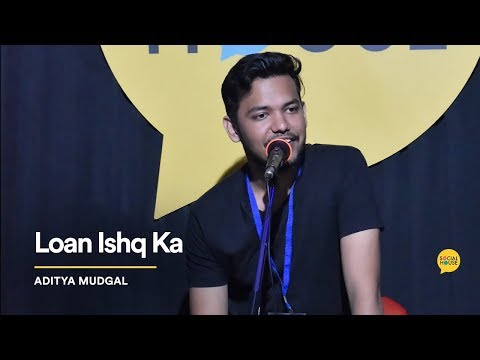 Loan Ishq Ka | Aditya Mudgal | The Social House Poetry | Whatashort