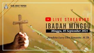 IBADAH MINGGU (05 SEPTEMBER 2021) / GKJW Jemaat Tropodo