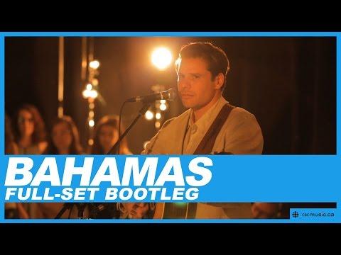 Bahamas   Live Concert