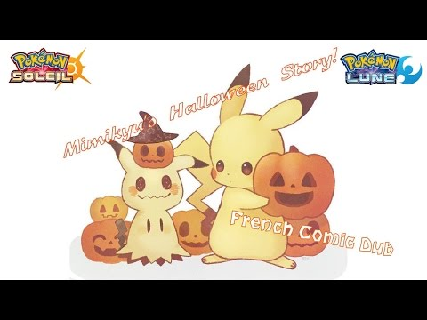 [FR] Mimikyu's Halloween Story! (Pokémon French Comic Dub)