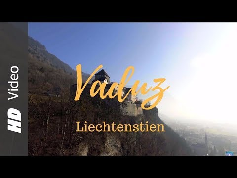 Liechtenstien Vaduz: Top Places to Visit / Drone / Alps / DJI Phantom 4