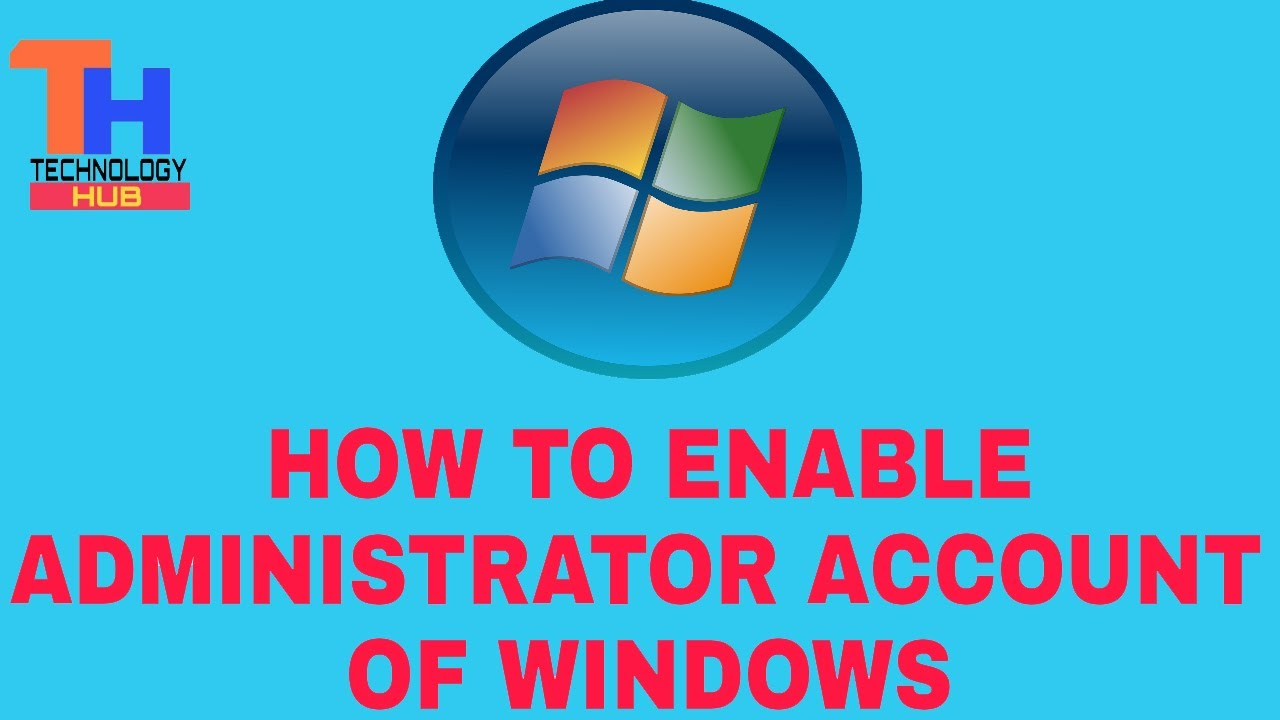 how to make account administrator windows 7