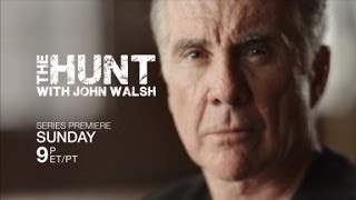 The Hunt with John Walsh Ep. 1 Trailer