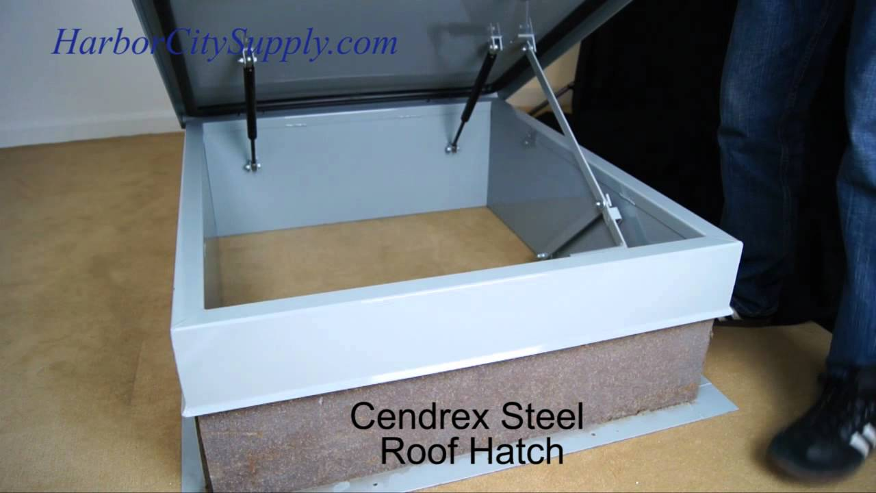 cendrex steel roof hatch youtube - Roof Hatch
