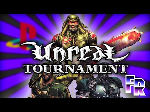 FR: Unreal Tournament for PS2 | Review & Port Summary