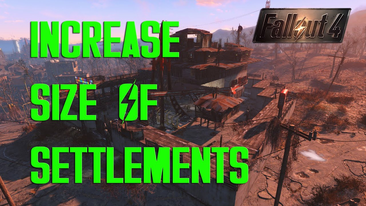 Fallout 4 - Increase Settlement Size - YouTube