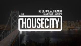 Sean Paul Ft. Dua Lipa No Lie Cobalt Remix