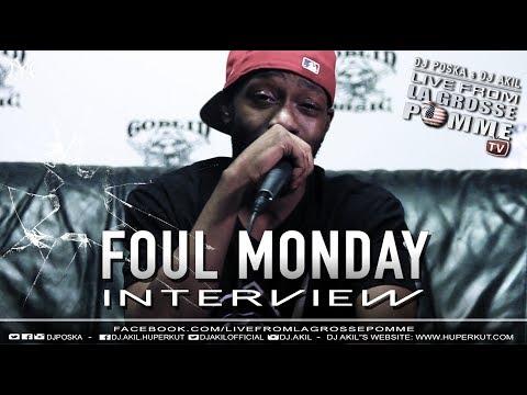 LGP Interview #5 - FOUL MONDAY - Dir. by DJ POSKA & DJ AKIL