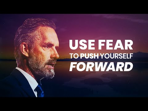 USE FEAR TO YOUR ADVANTAGE - Powerful Motivational Video | Jordan Peterson